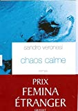 Chaos calme- Prix Femina du roman étranger 2008-