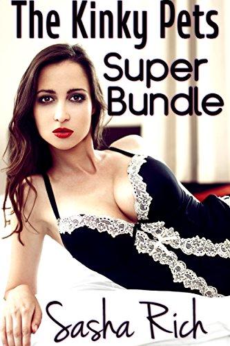 The Kinky Pets Super Bundle: The Kinky Pets Extreme BDSM Series Books 1-4 (English Edition)