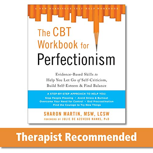 CBT Workbook for Perfectionism: Practical Skills to Help You...