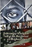 Understanding the Assault on the Black Man, Black Manhood and Black Masculinity