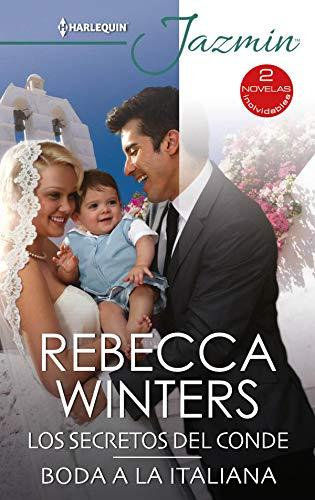 Los secretos del conde – Boda a la italiana de Rebecca Winters