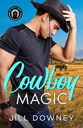 Cowboy Magic by [Jill Downey]