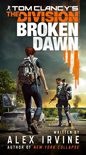 Tom Clancy's the Division: Broken Dawn