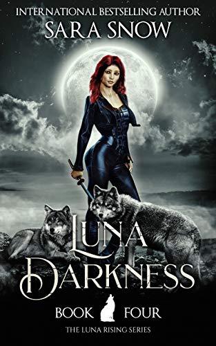 Oscuridad De La Luna de Sara Snow
