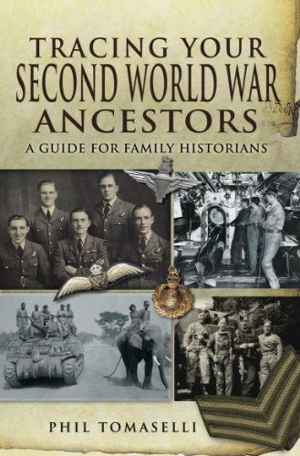 Tracing Your Second World War Ancestors Kindle Edition