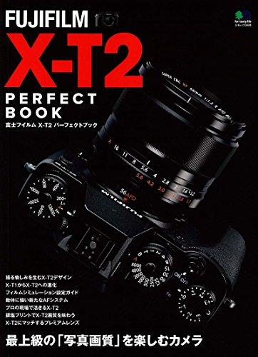 FUJIFILM X-T2 PERFECT BOOK