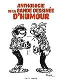 ANTHOLOGIE DE LA BANDE DESSINEE D'HUMOUR