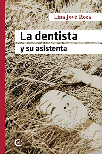 La dentista y su asistenta de Lina Jové Roca