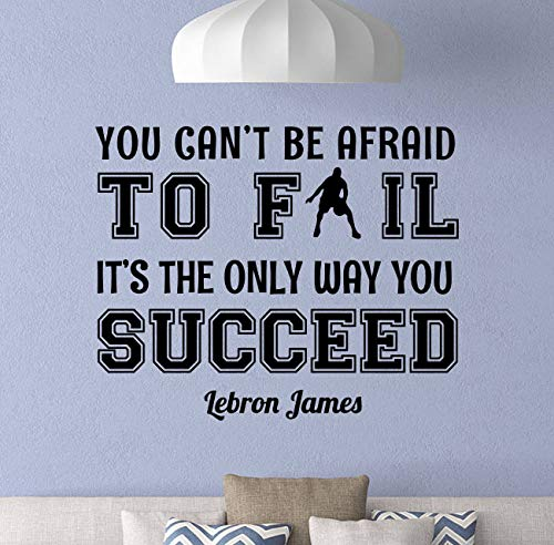 Lebron James Wall Vinyl Decal You Can't Be Afraid to Fail Quote Sign Boy Room Poster Basketball Wall Art Decor Sticker Home Art Decoration Teen Room Mural Removable Vinyl Sticker Print 892