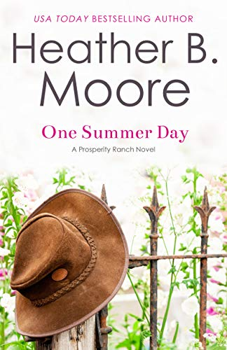 One Summer Day (Prosperity Ranch Book 1)
