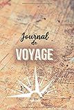 Journal de Voyage: Notebook Voyage de 150 pages avec couverture souple -...