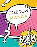 Crée ton manga: Cahier de Bande Dessinée Vierge 120 pages avec une variété de 10...