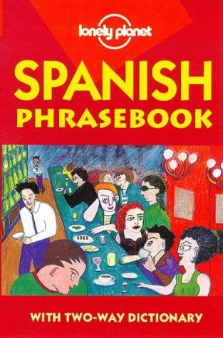 Spanish Phrasebook (Lonely Planet Language Survival Kits)