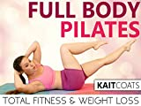 Full Body Pilates Total Body Fitness & Weight Loss - Kait Coats (Prime Video)