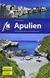 Apulien Reiseführer Michael Müller Verlag: Individuell reisen mit vielen praktischen Tipps (MM-Reisen)