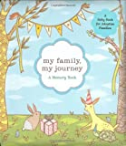 My Family, My Journey: A Baby...