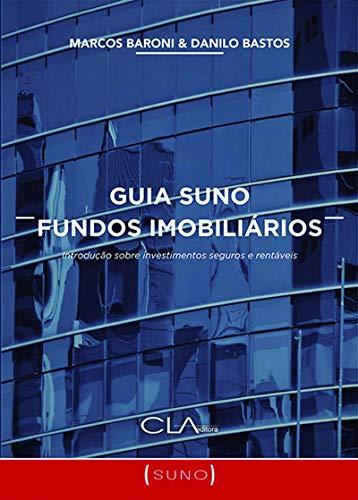 Suno Real Estate Funds Guide
