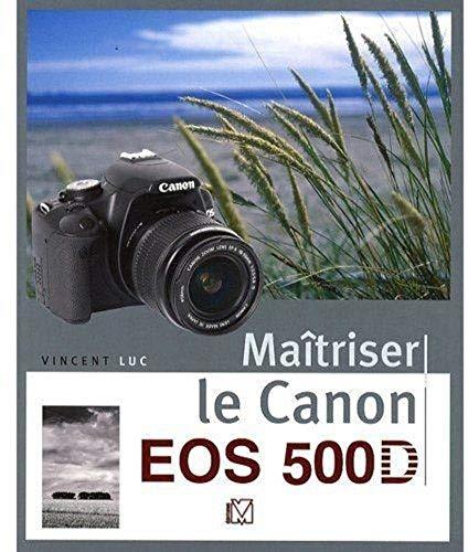 Matriser le Canon EOS 500D