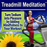 Treadmill Meditation: Walking and Breathing