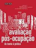 Post-Occupation Assessment: From Theory to Practice - In Architecture, Urbanism and Design