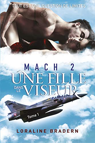 Mach 2: Une fille dans le viseur