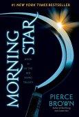 Estrella de la mañana: libro 3 de la saga del ascenso rojo