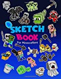 Sketch Book for Minecrafters: Sketch book for Kids Practice How to Draw Book, 114 Pages of 8.5 x 11 Blank Paper for Sketchbook Drawing, Doodling or Sketching of your own Minecraft story