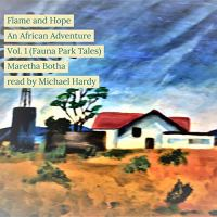Flame and Hope: An African Adventure - an #NewRelease #Audiobook #Childrensbooks #Classics #Interview
