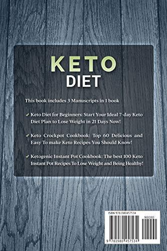 Keto Diet: 3 Manuscripts in 1 Book - Keto Diet for Beginners - Keto Crockpot Cookbook - Ketogenic Instant Pot Cookbook 2