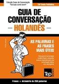 Guía de conversación portugués-holandés y mini diccionario 250 palabras