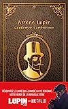 Lupin - nouvelle édition de 'Arsène Lupin, gentleman cambrioleur' à...