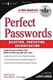 Perfect Password: Selection, Protection, Authentication