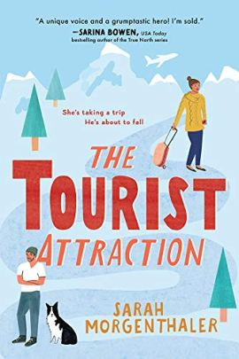 The Tourist Attraction (Moose Springs, Alaska Book 1) by [Sarah Morgenthaler]