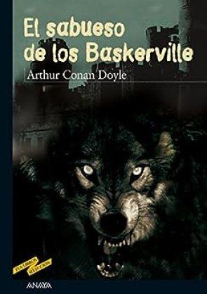 El sabueso de los Baskerville (CLÁSICOS - Tus Libros-Selección nº 40) de [Arthur C. Doyle, Enrique Flores, Ramiro Sánchez Sanz]
