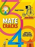 Matecracks Para ser un buen matemático 4 años: Para Ser Un Buen Matematico
