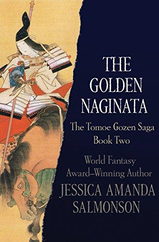 The Golden Naginata (The Tomoe Gozen Saga Book 2) (English Edition)