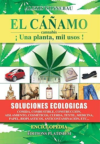 CAÑAMO CANNABIS IUNA PLANTA MIL USOS,EL