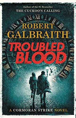 Troubled Blood (A Cormoran Strike Novel Book 5) Kindle Edition