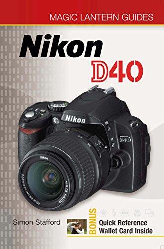 Magic Lantern Guides: Nikon D40