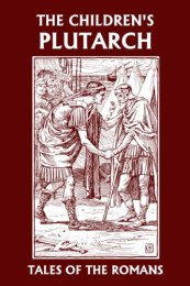 The Children's Plutarch: Tales of the Romans (Yesterday's Classics) by [F. J. Gould]