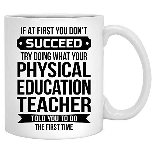 N\A Divertido Profesor de Educación Física Taza de café Regalos de Novedad para Hombres Mujeres Gracias Apreciación Trabajo Taza de cerámica 11 oz