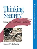 Thinking Security: Stopping Next Year's Hackers (Addison-Wesley Professional Computing Series)