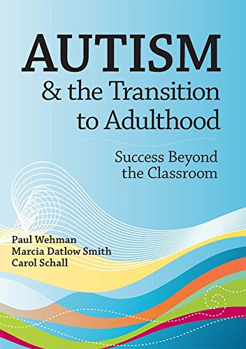 Autism & the Transition to Adulthood: Success Beyond the...