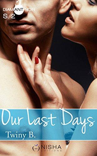 Our Last Days - Saison 2