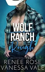 Rough by Renee Rose & Vanessa Vale
