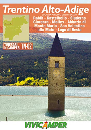 Trentino in Camper TN-02: Itinerari scelti per Camperisti (Week-end in camper in Trentino Vol. 2)