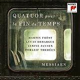 Messiaen: Quatuor Pour La Fin Du Temps (Quartet For The End Of Time)