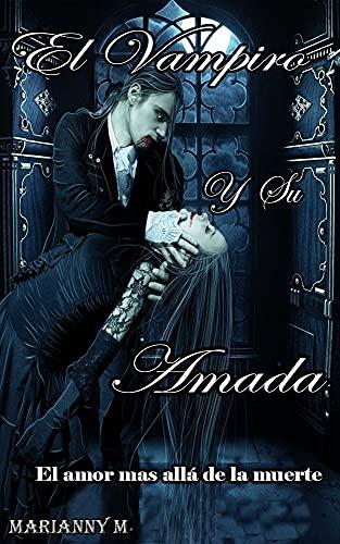 El vampiro y su amada de Marianny M