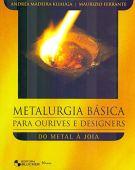 Metalurgia básica para orfebres y diseñadores: del metal a la joyería