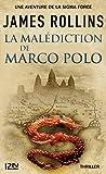 La Malédiction de Marco Polo - Une aventure de la Sigma Force (Hors collection)